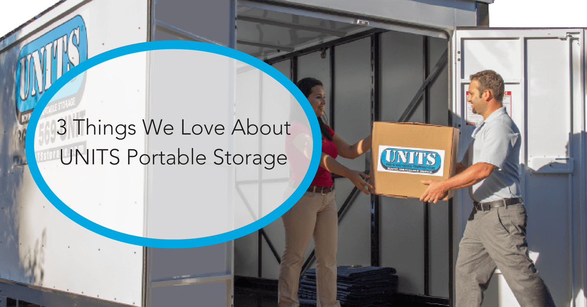 3 Things We Love About UNITS Portable Storage