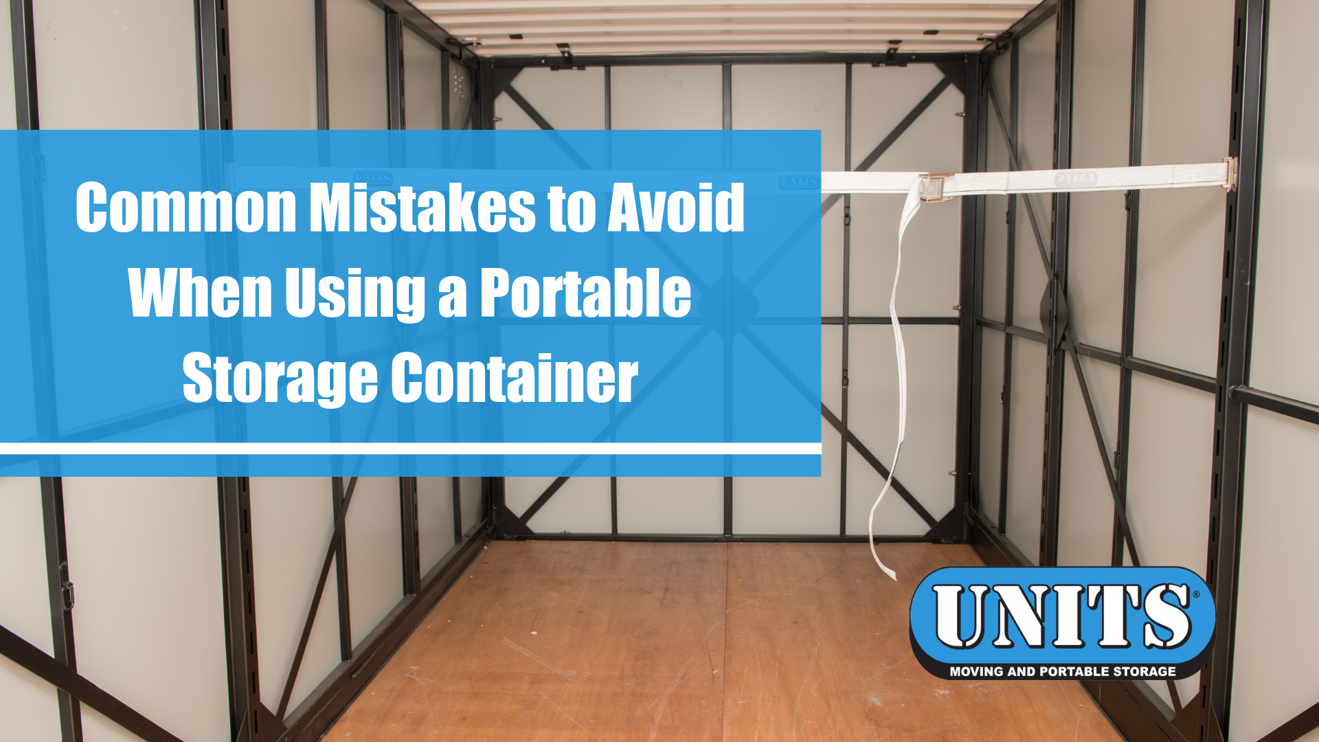 Common Mistakes to Avoid When Using a Portable Storage Container