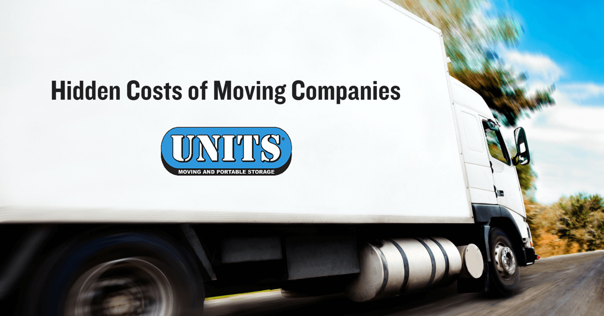 According to the American Moving u0026 Storage Associate the average cost of an interstate move is over $5000. If youu0027ve just spent a lot of money on the down ...  sc 1 st  UNITS Storage & The Hidden Costs of Moving Companies - Portable Storage UNITS ...
