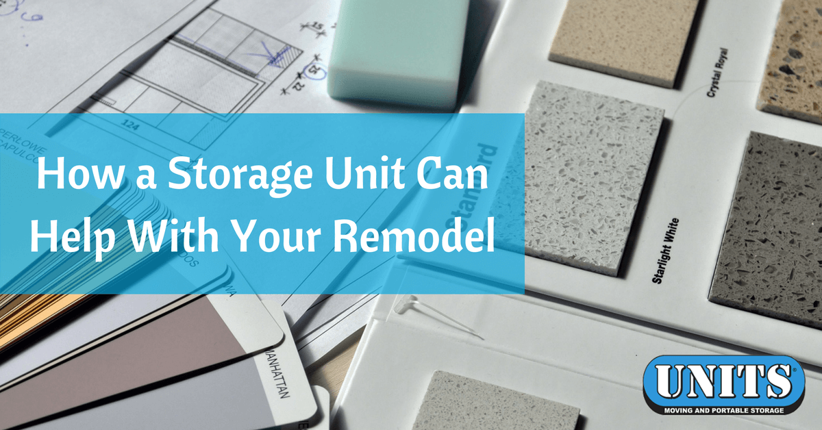 How a Storage Unit Can Help With Your Remodel