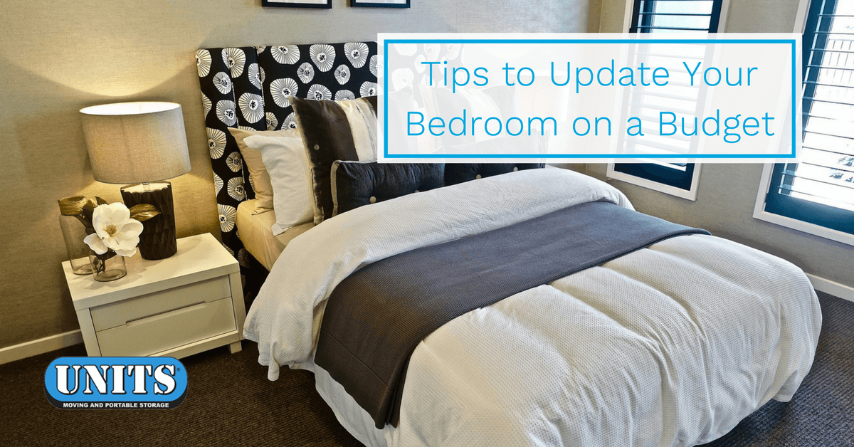 Tips to Update Your Bedroom on a Budget - Portable Storage ...