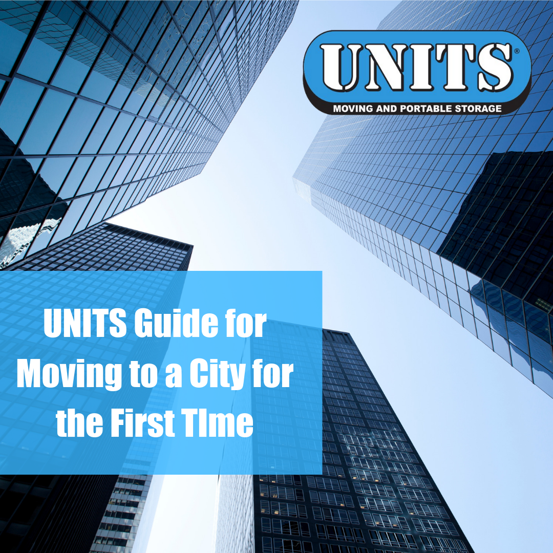 UNITS Guide for Moving to a City for the First Time