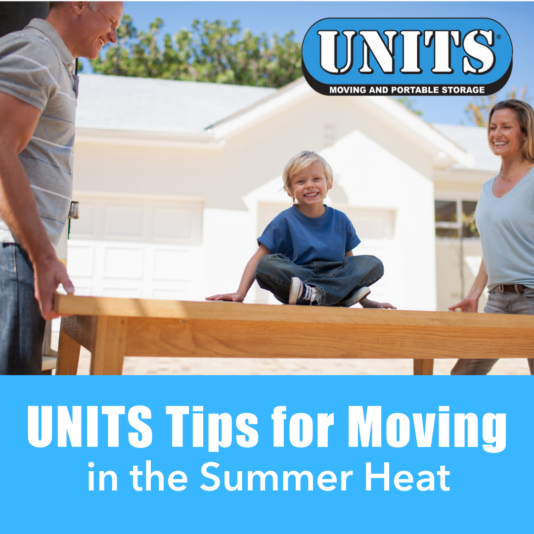 UNITS Tips for Moving in Summer Heat