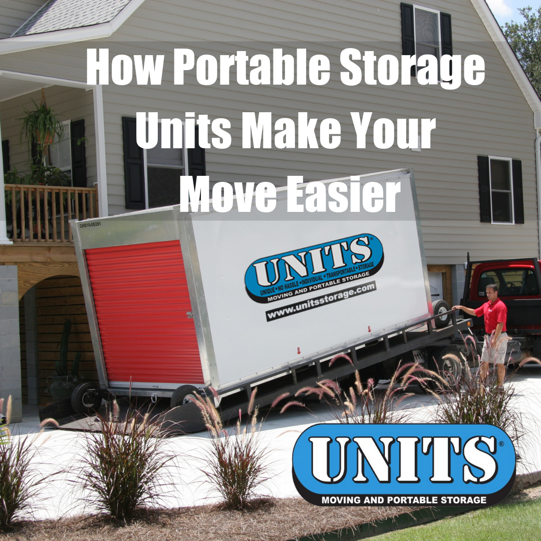 How Portable Storage Units Make Your Move Easier