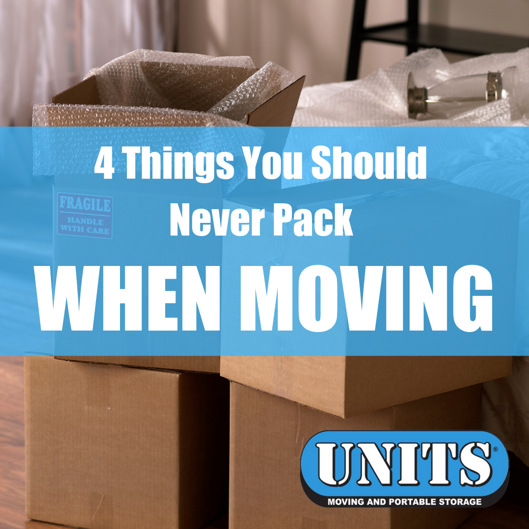 4 Things You Should Never Pack When Moving