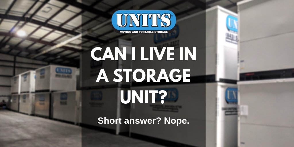 Can I Live In A Storage Unit?