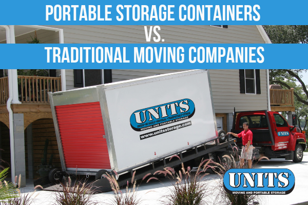 Portable Storage Container v. Traditional Moving Companies