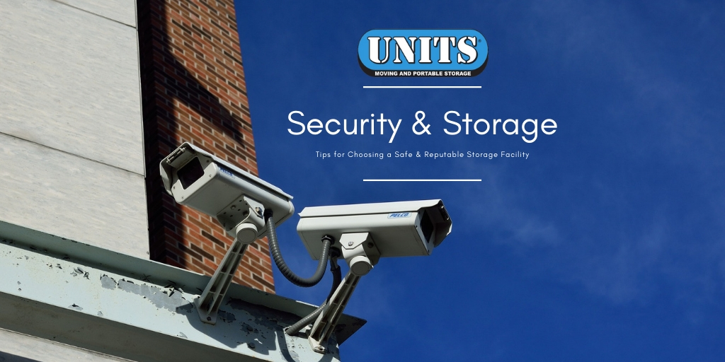 Security and Storage Facilities - UNITS Moving and Portable Storage