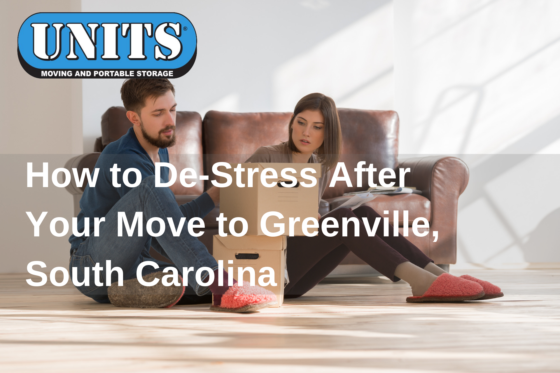 How to De-Stress After Your Move to Greenville, South Carolina