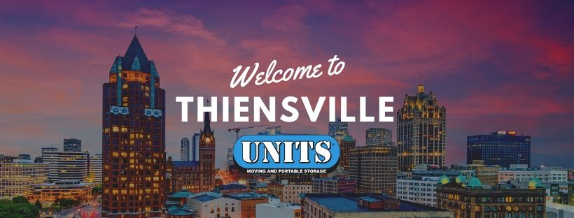 Move to Thiensville, Wisconsin with UNITS Moving & Portable Storage